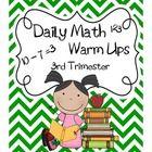 Daily Math Warm Ups-Third Trimester