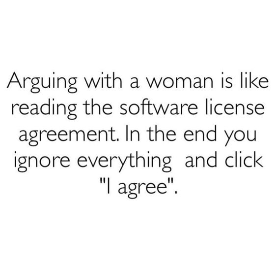 Arguing with a woman is like reading the software license - hipaa compliant release form
