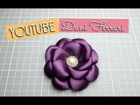 COMO FAZER FLOR DE FITA DE CETIM - FLOR BOLEADA - HOW TO DO A RIBBON FLOWER - Dani Ferrari - YouTube