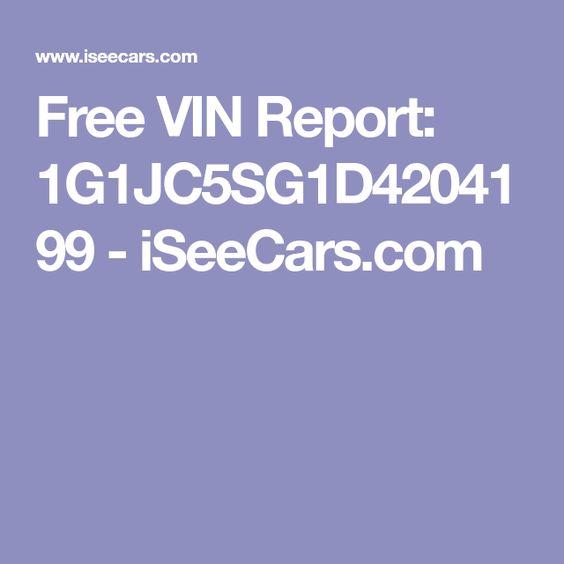 Free Vin Report 1g1jc5sg1d4204199 Iseecars Com Vin Free