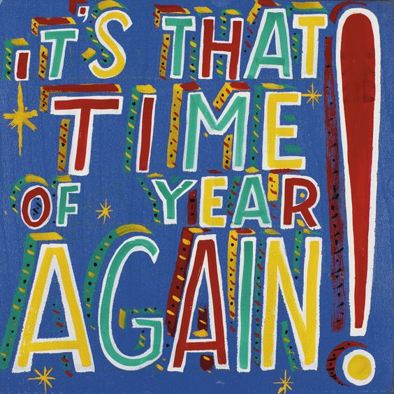 Bob and Roberta Smith B.1963 IT\'S THAT TIME OF THE YEAR AGAIN ...