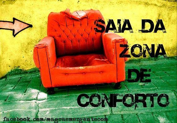 Saia da zona de conforto
