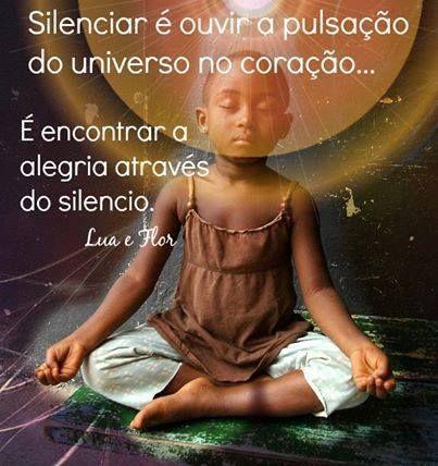 A alegria através do silêncio...