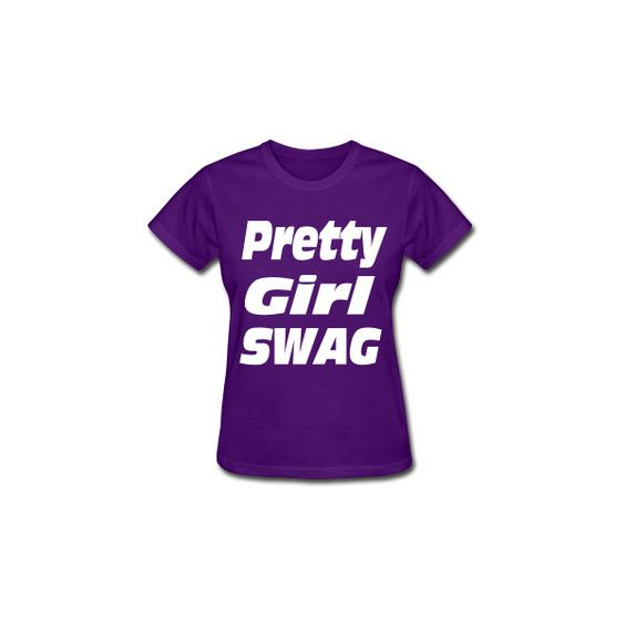 Pretty Girl Swag Women's T-Shirts | Women's Standard Weight T-Shirt... ($16) ❤ liked on Polyvore featuring tops, t-shirts, shirts, t shirt, purple shirt, purple t shirt, purple tee and purple top