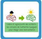 Colère-agressivité...-_-les-conseils-de-Catherine-Gueguen-pour-réagir-avec-bienveillance-2