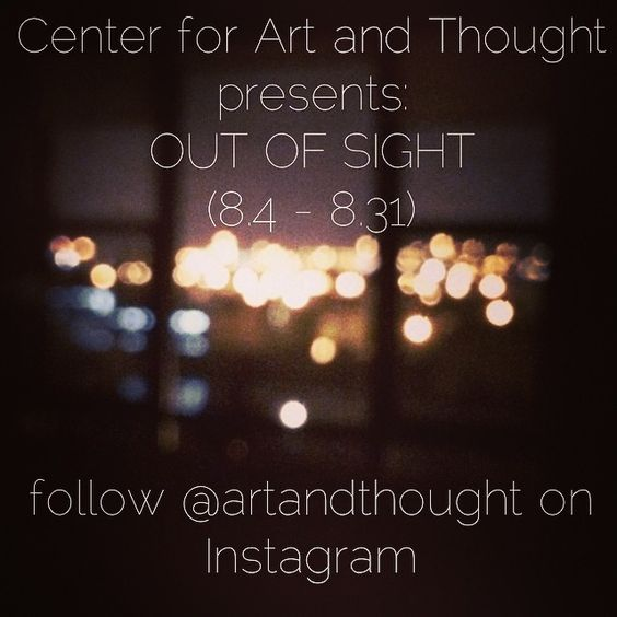 "OUT OF SIGHT (8.4 - 8.31) #artandthought #hidden [follow CA+T on Instagram: ""artandthought""]"