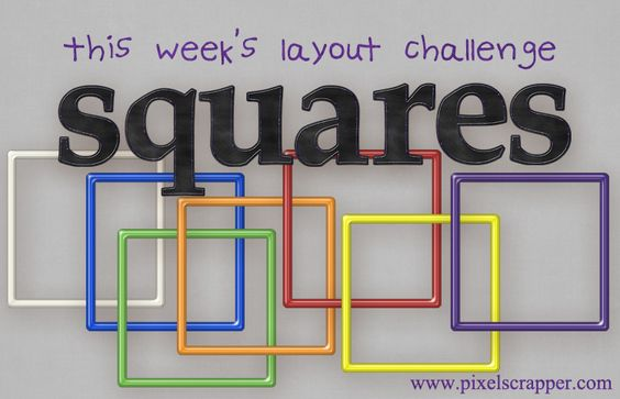 Layout Challenge - Squares - Deadline Sept 18 | Pixel Scrapper digital scrapbooking forums