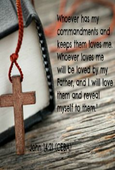 "Whoever has my commandments and keeps them loves me. Whoever loves me will be loved by my Father, and I will love them and reveal myself to them."" John 14:21 (CEBA) Please like and share: http://www.facebook.com/LifeCelebrationatitsbest#Encouragement #Trust #GOD"