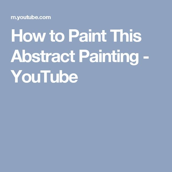 How to Paint This Abstract Painting - YouTube