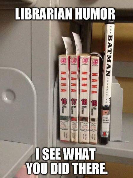 Librarian humor @Sharon Macdonald Macdonald Calvert-Mckee @Gloria Mladineo Mladineo Mosley