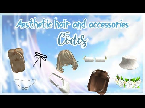 Aesthetic Pictures Roblox Code Aesthetic Roblox Hair And Accessories Codes Part 2 Youtube In 2020 Coding Roblox Roblox Codes