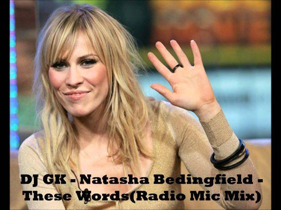 Natasha Bedingfield - These Words (Radio Mic Mix)