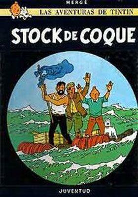 TINTÍN Nº 18: STOCK DE COQUE