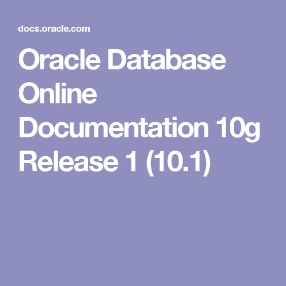 Oracle Database Online Documentation 10g Release 1 (10.1)
