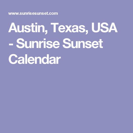 Austin, Texas, USA - Sunrise Sunset Calendar