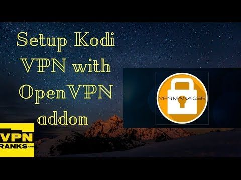 Get Access To Blocked Content On Kodi With The Best Kodi Vpn Setup Kodi Vpn With Vpn Manager On Your Kodi And Protect Your Onl Kodi Best Vpn Online Activities
