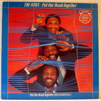 Funk-Disco-Soul-Groove-Rap: The O'Jays - Put Our Heads Together