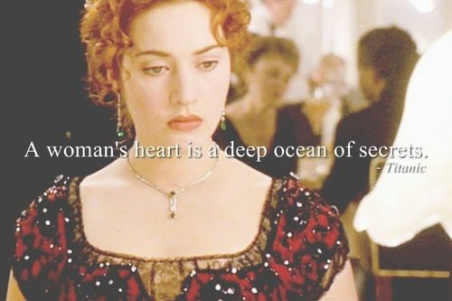 titanic quotes a woman's heart