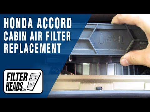 How To Replace Cabin Air Filter 2011 Honda Accord Cabin Air Filter Air Filter Honda Accord
