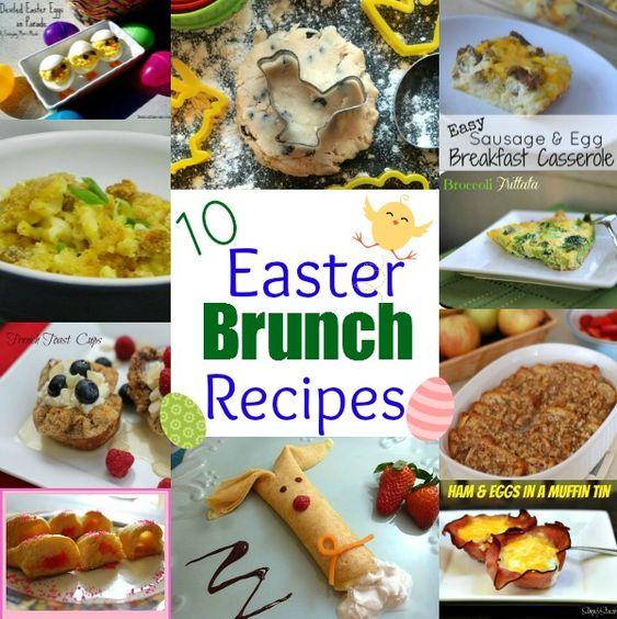 10 Easter Brunch Recipes Easter Brunch Brunch Recipes