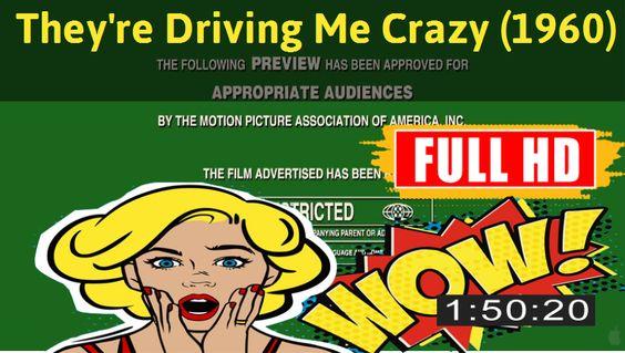 Watch They're Driving Me Crazy (1960) Movie online : http://movimuvi.com/youtube/WXZESXpmQWxzajhySHdrMCtYdjlSUT09  Download: http://bit.ly/OnlyToday-Free   # #WatchMovieOnline #WatchMovie #FreeMovie #MovieOnline