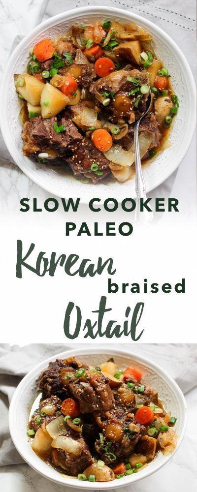 Paleo Slow Cooker Korean Oxtail (Kkorijjim)