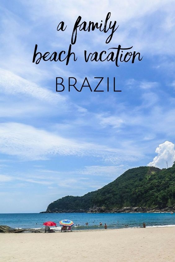 What it's like to take a family vacation to the beaches of Brazil.