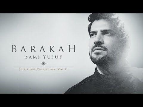 Sami Yusuf Barakah Full Album Youtube Youtube Playlist Sami Album
