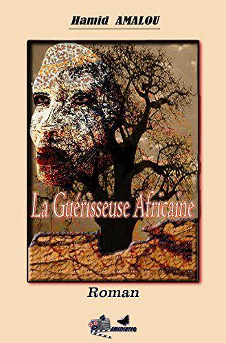 LA GUERISSEUSE AFRICAINE (French Edition)