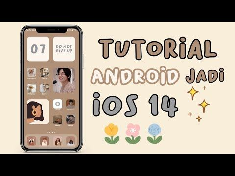 Cara Ubah Tampilan Android Jadi Ios 14 Aesthetic Ios 14 Youtube Android Tutorials Instagram Editing Apps Android