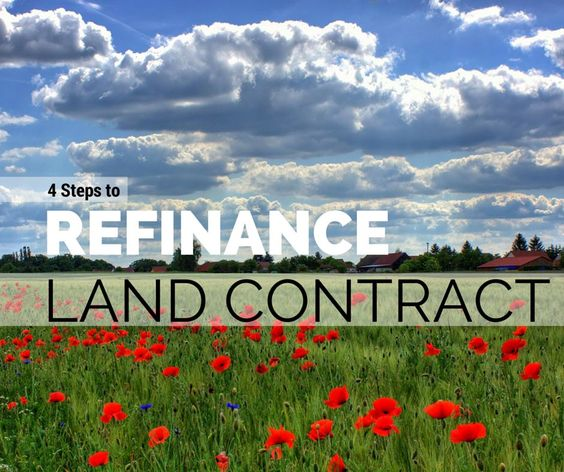 How to refinance your land contract BalanceProcess Real - land contract basics