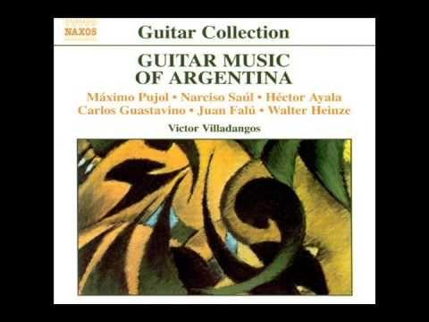 Victor Villadangos: Guitar Music of Argentina, Vol. 1 (Pujol, Ayala, Fal...