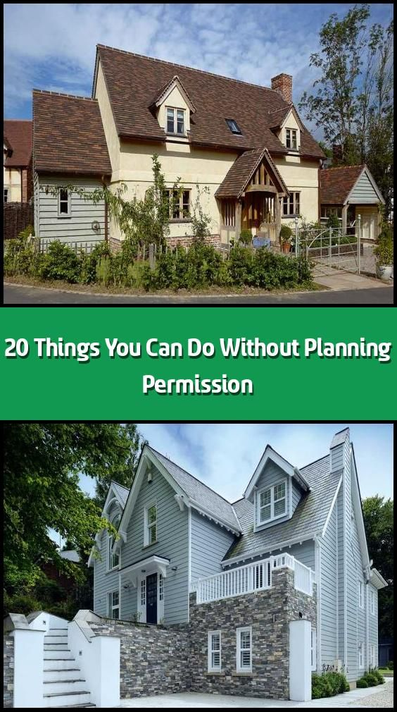 20 Things You Can Do Without Planning Permission There Are Many Home Improvements You Can Make To Your Home Without Needing To Planning Permission Planning Applications House Styles