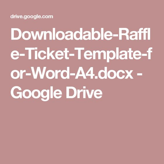 Downloadable-Raffle-Ticket-Template-for-Word-A4docx - Google - e ticket template