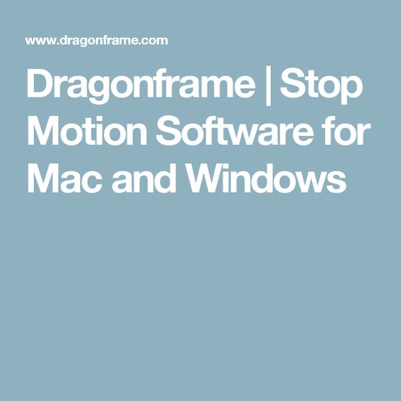 Dragonframe | Stop Motion Software for Mac and Windows