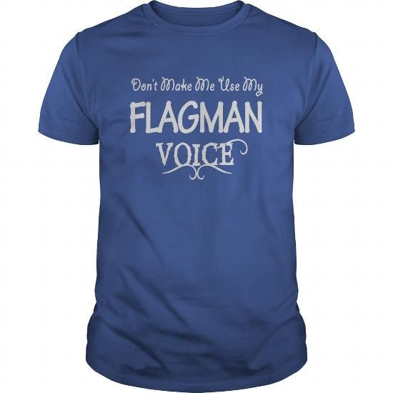 Flagman Voice Shirts #fashion #style. WANT  => https://www.sunfrog.com/Jobs/Flagman-Voice-Shirts-Royal-Blue-Guys.html?id=60505