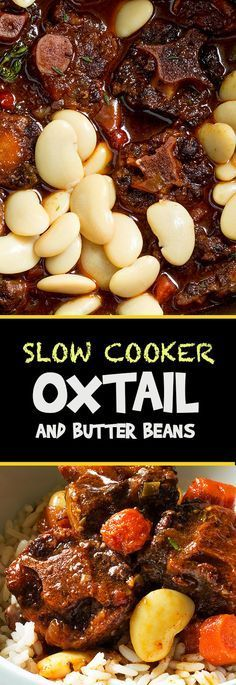 Amazing Slow Cooker Oxtail and Butter Beans