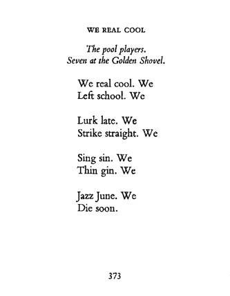 We Real Cool Gwendolyn Brooks 1959 Another Personal