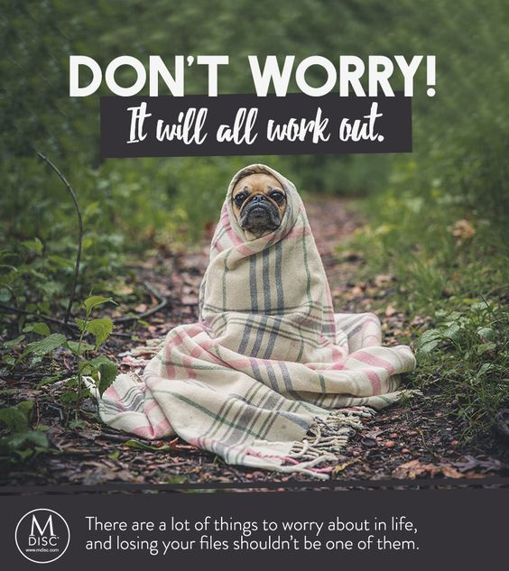 Dont Worry It Will All Work Out Quote Inspiration