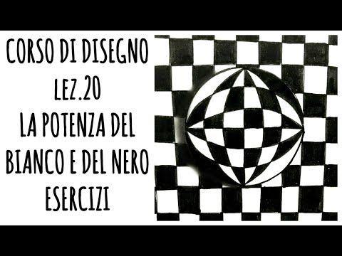 Corso Di Disegno Arte Per Te.Corso Di Disegno Lez N 20 La Potenza Del Bianco E Del Nero