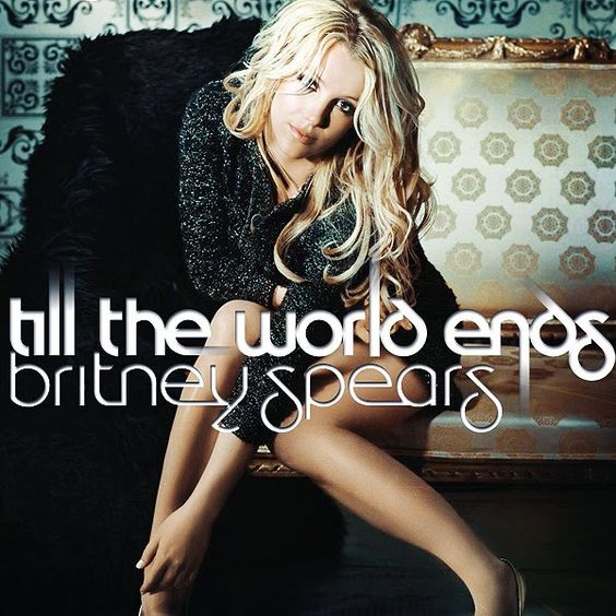 Britney Spears – Till the World Ends (single cover art)
