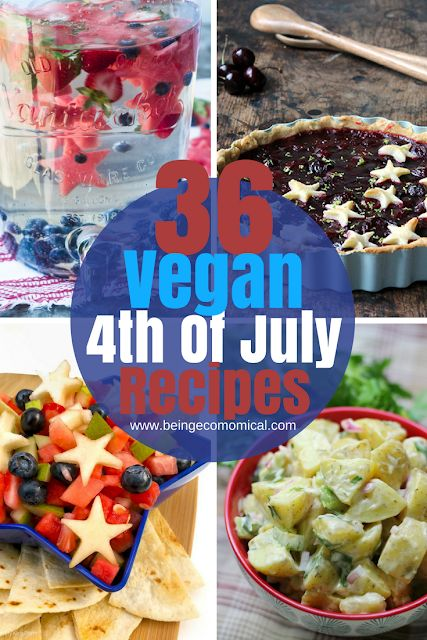 36 Vegan 4th Of July Recipes - Vegan BBQ Recipes