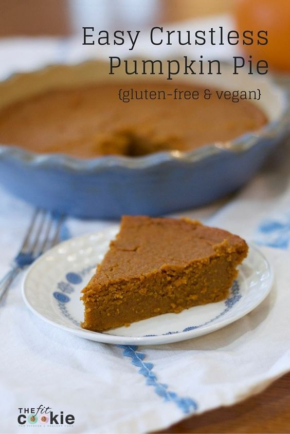 This recipe is the EASIEST pie recipe you can make! This easy Crustless Pumpkin Pie recipe is healthy, gluten free, and vegan, too. And soooo yummy! #pumpkinpie #thanksgiving