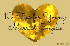 10 Tips for Young, Married Couples (Part One) | Tricia Goyer