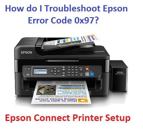 How Do I Troubleshoot Epson Error Code 0x97 Epson Error Code Coding