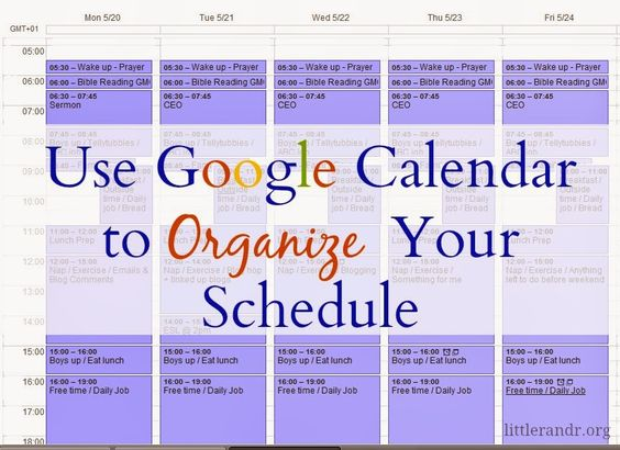 A Little R R Use Google Calendar To Organize Your Schedule With Images Google Calendar Homeschool Organization Calendar Organization
