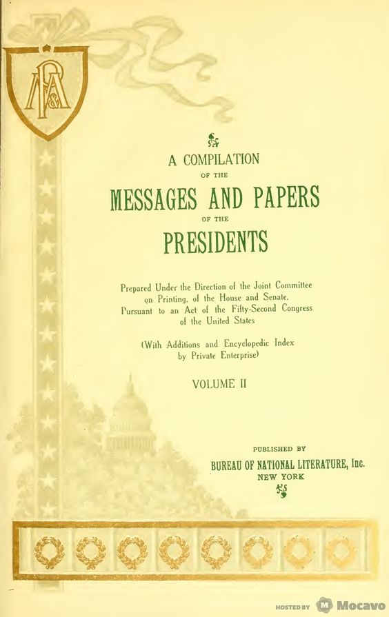 A compilation of the messages and papers of the presidents (1897)