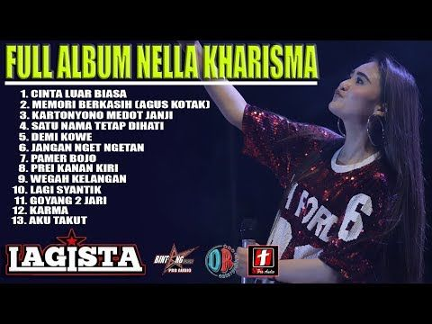 Full Album Nella Kharisma Terbaru 2019 Youtube Lagu Youtube