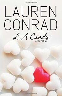 L.A Candy - Lauren Conrad