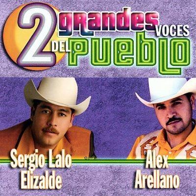 Sergio Lalo Elizalde - 2 Grandes Voces Del Pueblo